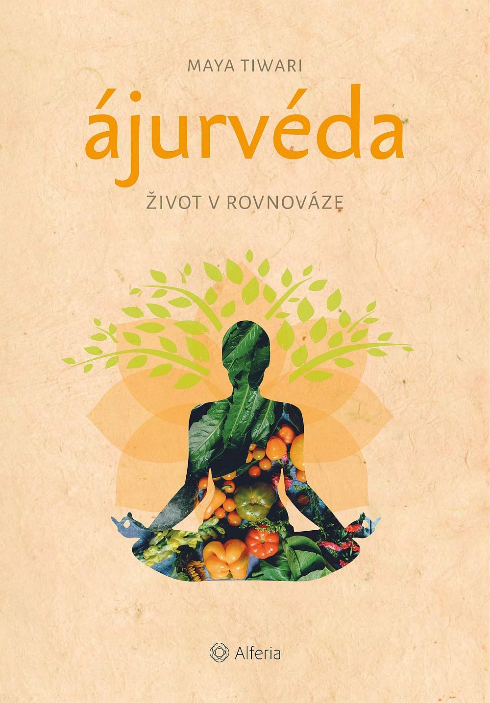Maya Tiwari, Ájurvéda: Život v rovnováze (recenze)